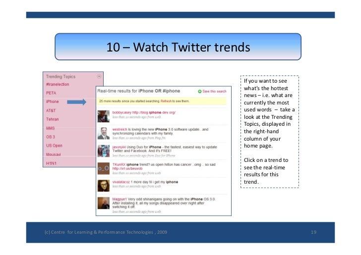 10– WatchTwittertrends                                                               Ifyouwanttosee               ...