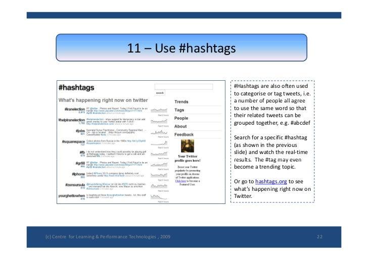 11– Use#hashtags                                                               #Hashtags arealsooftenused           ...