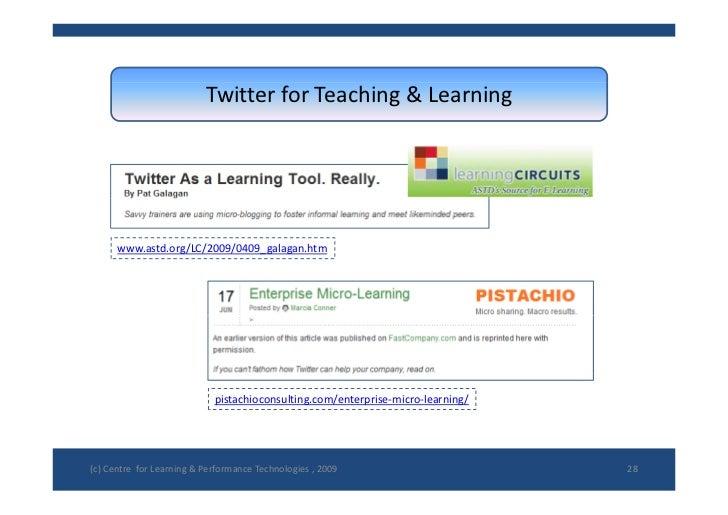 TwitterforTeaching&Learning           www.astd.org/LC/2009/0409_galagan.htm                                  pistachio...