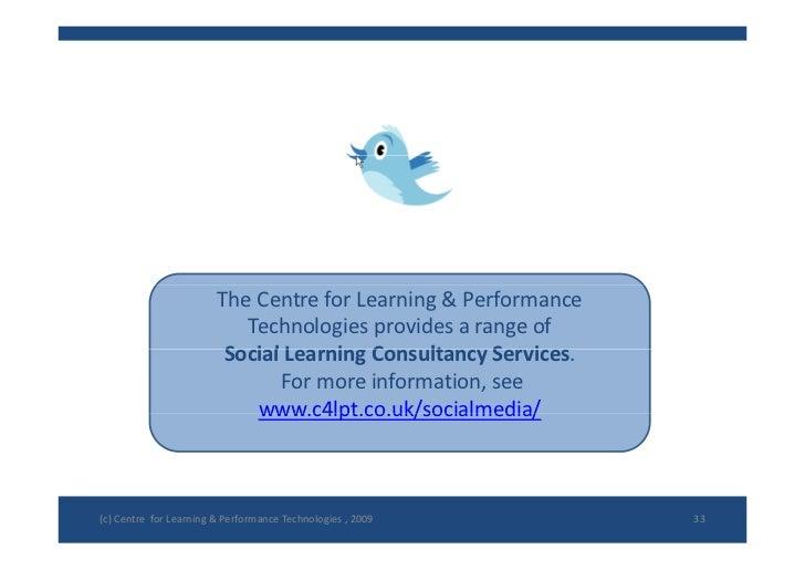 TheCentreforLearning&Performance                            Technologiesprovidesarangeof                        ...