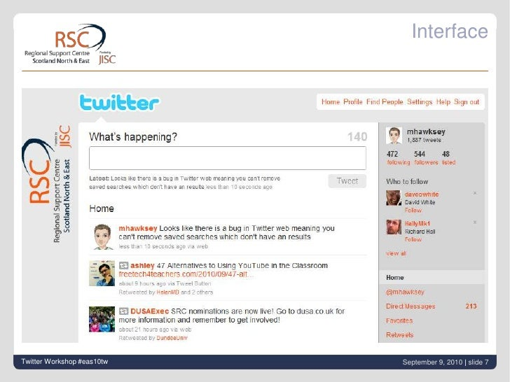Interface<br />Twitter Workshop #eas10tw<br />September 9, 2010| slide 7<br />