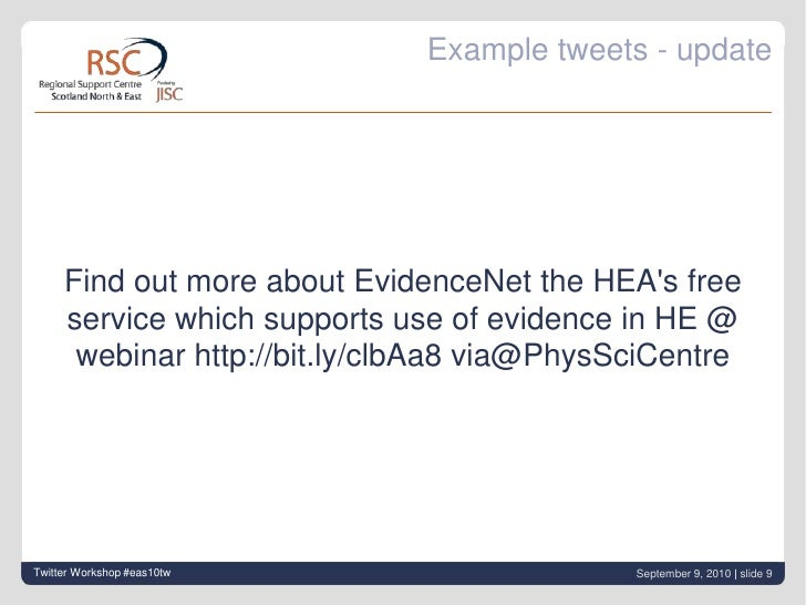 Example tweets - update<br />Find out more about EvidenceNet the HEA's free service which supports use of evidence in HE @...