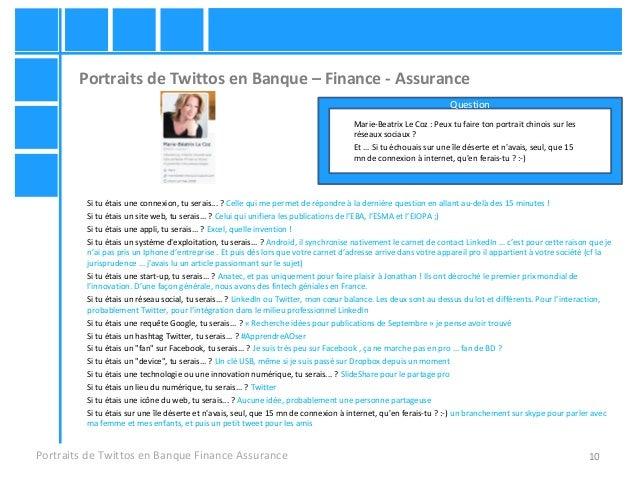 10 Portraits de Twittos en Banque – Finance - Assurance Portraits de Twittos en Banque Finance Assurance Marie-Beatrix Le ...