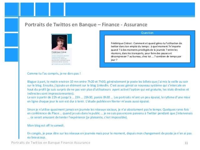 11 Portraits de Twittos en Banque – Finance - Assurance Portraits de Twittos en Banque Finance Assurance Frédérique Cintra...