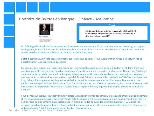 17 Portraits de Twittos en Banque – Finance - Assurance Portraits de Twittos en Banque Finance Assurance Eric Lombard : Co...