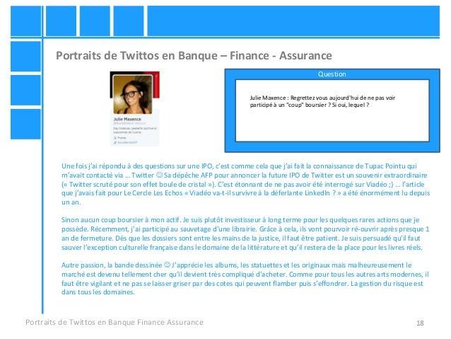 18 Portraits de Twittos en Banque – Finance - Assurance Portraits de Twittos en Banque Finance Assurance Julie Maxence : R...