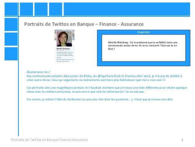 4 Portraits de Twittos en Banque – Finance - Assurance Portraits de Twittos en Banque Finance Assurance Mireille Weinberg ...