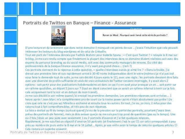 7 Portraits de Twittos en Banque – Finance - Assurance Portraits de Twittos en Banque Finance Assurance Ronan Le Moal : Po...