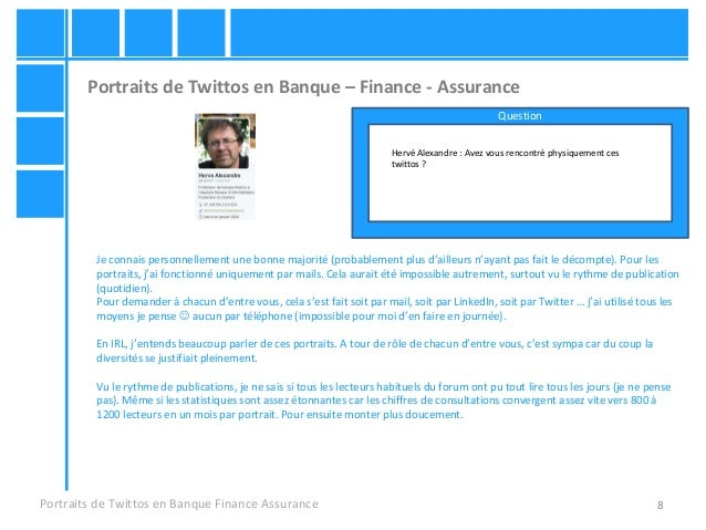 8 Portraits de Twittos en Banque – Finance - Assurance Portraits de Twittos en Banque Finance Assurance Hervé Alexandre : ...