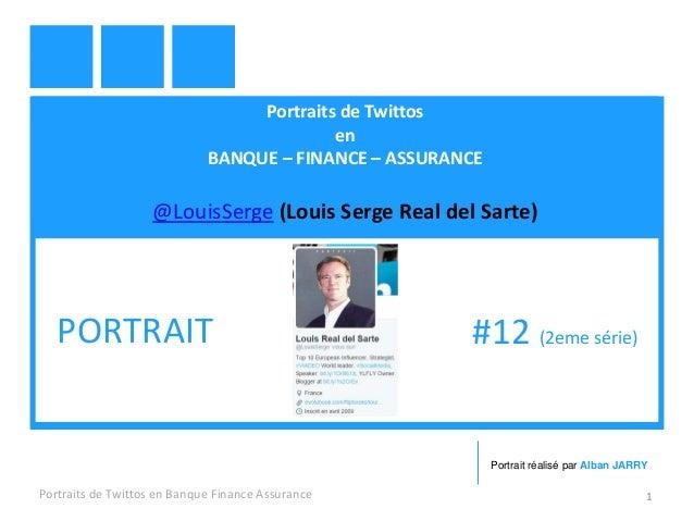 Portraits de Twittos en BANQUE – FINANCE – ASSURANCE @LouisSerge (Louis Serge Real del Sarte) Portraits de Twittos en Banq...