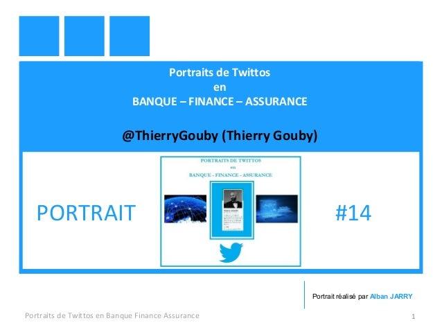 Portraits de Twittos en BANQUE – FINANCE – ASSURANCE @ThierryGouby (Thierry Gouby) Portraits de Twittos en Banque Finance ...