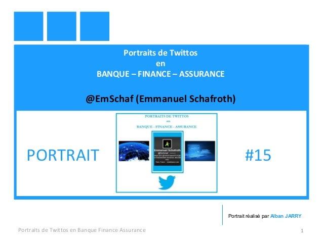 Portraits de Twittos en BANQUE – FINANCE – ASSURANCE @EmSchaf (Emmanuel Schafroth) Portraits de Twittos en Banque Finance ...