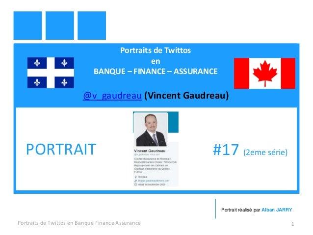 Portraits de Twittos en BANQUE – FINANCE – ASSURANCE @v_gaudreau (Vincent Gaudreau) Portraits de Twittos en Banque Finance...
