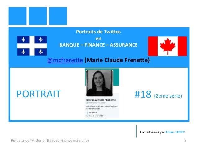Portraits de Twittos en BANQUE – FINANCE – ASSURANCE @mcfrenette (Marie Claude Frenette) Portraits de Twittos en Banque Fi...