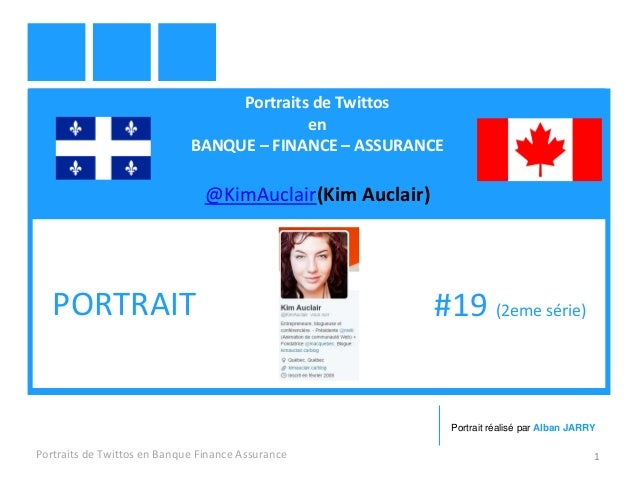 Portraits de Twittos en BANQUE – FINANCE – ASSURANCE @KimAuclair(Kim Auclair) Portraits de Twittos en Banque Finance Assur...