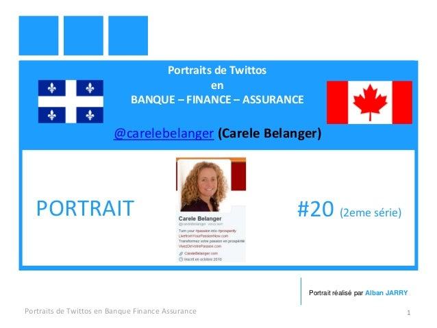 Portraits de Twittos en BANQUE – FINANCE – ASSURANCE @carelebelanger (Carele Belanger) Portraits de Twittos en Banque Fina...