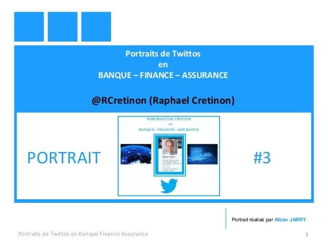 Portraits de Twittos en BANQUE – FINANCE – ASSURANCE @RCretinon (Raphael Cretinon) Portraits de Twittos en Banque Finance ...