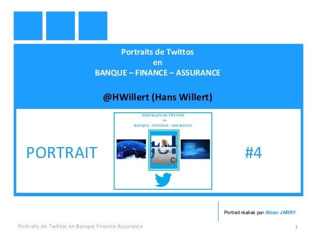 Portraits de Twittos en BANQUE – FINANCE – ASSURANCE @HWillert (Hans Willert) Portraits de Twittos en Banque Finance Assur...