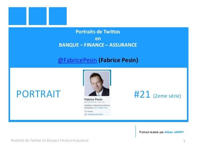 Portraits de Twittos en BANQUE – FINANCE – ASSURANCE @FabricePesin (Fabrice Pesin) Portraits de Twittos en Banque Finance ...