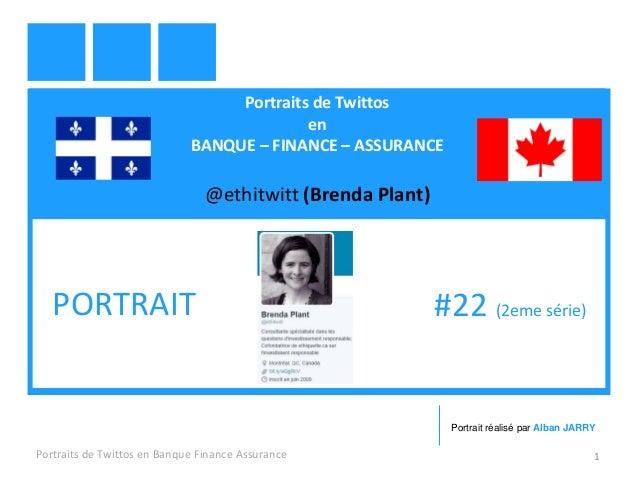 Portraits de Twittos en BANQUE – FINANCE – ASSURANCE @ethitwitt (Brenda Plant) Portraits de Twittos en Banque Finance Assu...