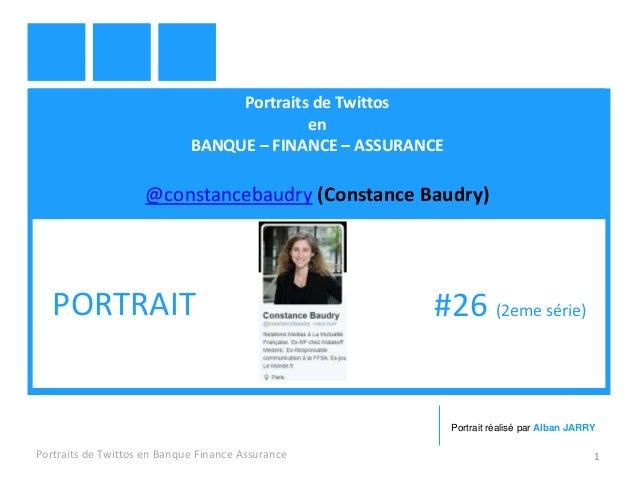 Portraits de Twittos en BANQUE – FINANCE – ASSURANCE @constancebaudry (Constance Baudry) Portraits de Twittos en Banque Fi...