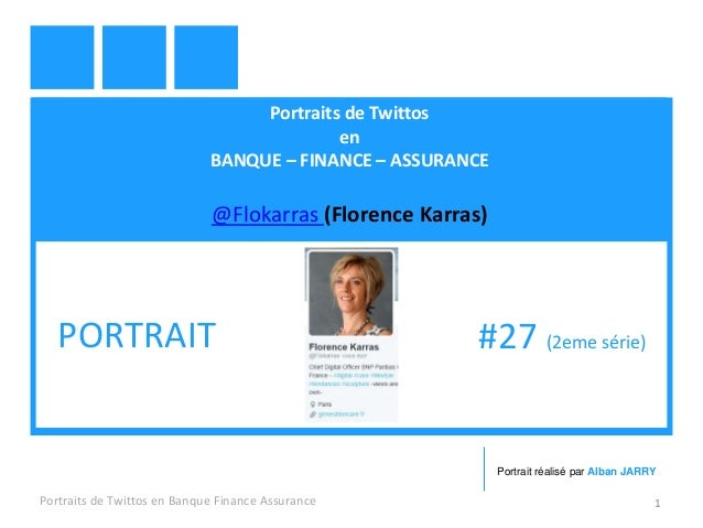 Portraits de Twittos en BANQUE – FINANCE – ASSURANCE @Flokarras (Florence Karras) Portraits de Twittos en Banque Finance A...