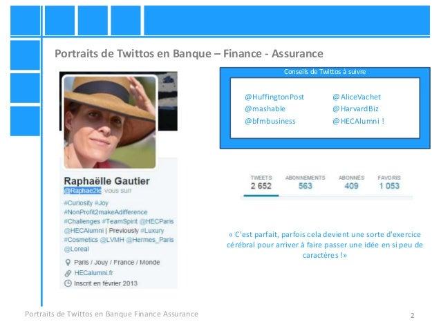 2 Portraits de Twittos en Banque – Finance - Assurance Portraits de Twittos en Banque Finance Assurance @HuffingtonPost @A...