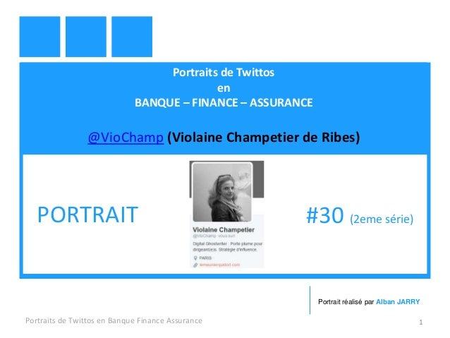 Portraits de Twittos en BANQUE – FINANCE – ASSURANCE @VioChamp (Violaine Champetier de Ribes) Portraits de Twittos en Banq...