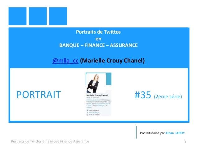 Portraits de Twittos en BANQUE – FINANCE – ASSURANCE @mlla_cc (Marielle Crouy Chanel) Portraits de Twittos en Banque Finan...