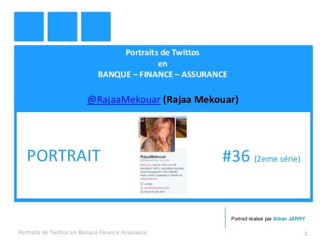 Portraits de Twittos en BANQUE – FINANCE – ASSURANCE @RajaaMekouar (Rajaa Mekouar) Portraits de Twittos en Banque Finance ...