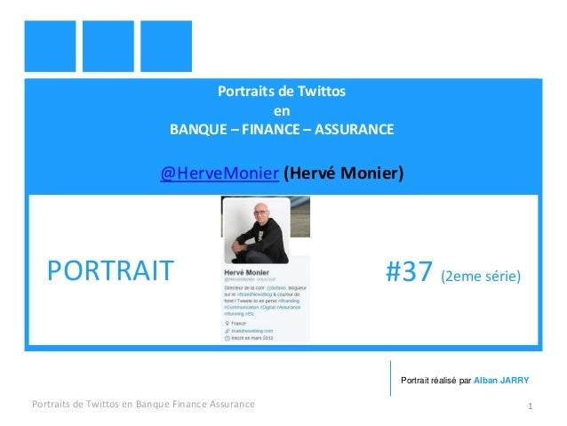 Portraits de Twittos en BANQUE – FINANCE – ASSURANCE @HerveMonier (Hervé Monier) Portraits de Twittos en Banque Finance As...