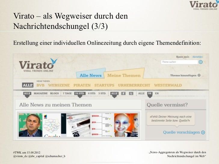 Virato – als Wegweiser durch denNachrichtendschungel (3/3)Erstellung einer individuellen Onlinezeitung durch eigene Themen...