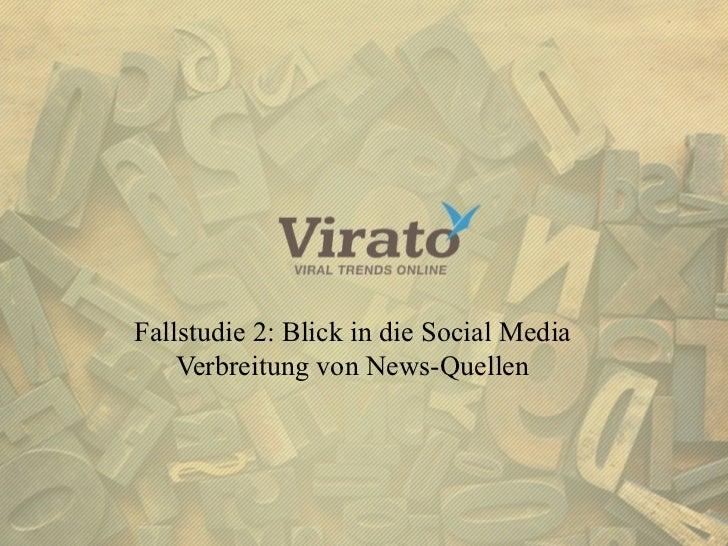 Fallstudie 2: Blick in die Social Media                      Verbreitung von News-Quellen#TWK am 15.08.2012               ...