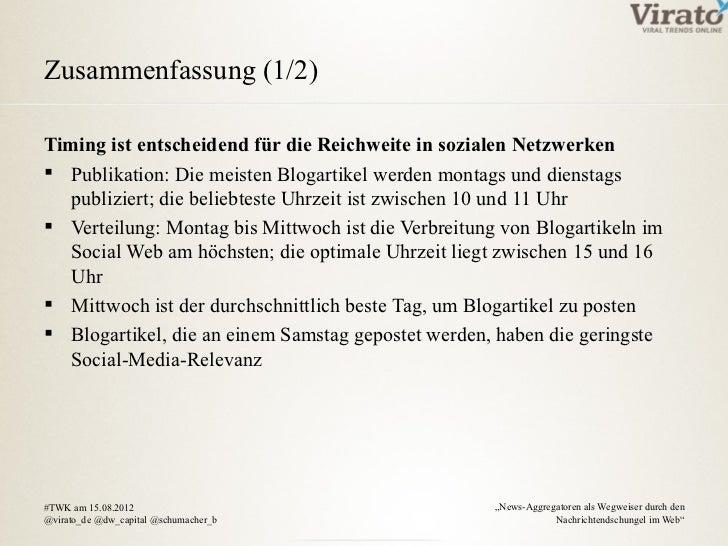 Zusammenfassung (1/2)Timing ist entscheidend für die Reichweite in sozialen Netzwerken Publikation: Die meisten Blogartik...