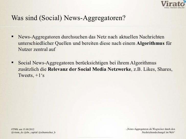 Was sind (Social) News-Aggregatoren? News-Aggregatoren durchsuchen das Netz nach aktuellen Nachrichten  unterschiedlicher...