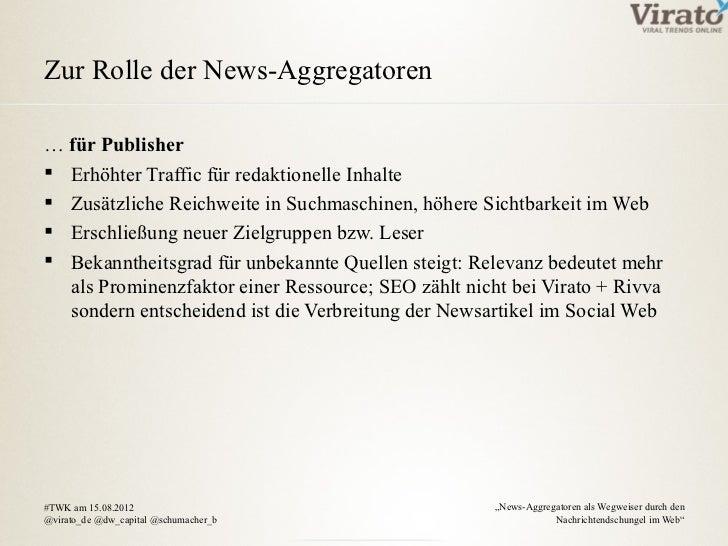 Zur Rolle der News-Aggregatoren… für Publisher Erhöhter Traffic für redaktionelle Inhalte Zusätzliche Reichweite in Such...