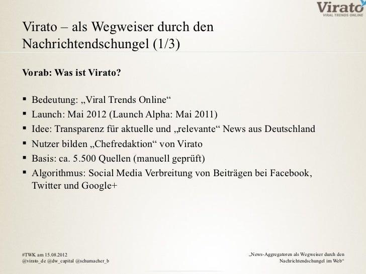 """Virato – als Wegweiser durch denNachrichtendschungel (1/3)Vorab: Was ist Virato?   Bedeutung: """"Viral Trends Online""""   La..."""
