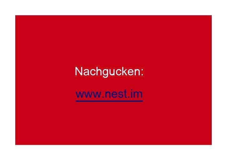 Nachgucken: www.nest.im