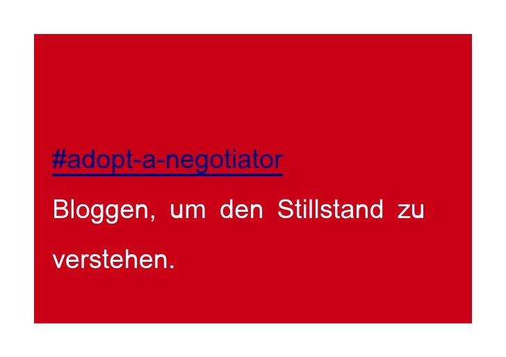 #adopt-a-negotiator Bloggen, um den Stillstand zu verstehen.