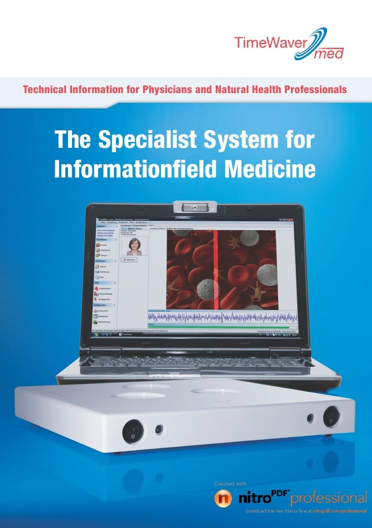 Technical Information for Physicians and Natural Health Professionals      The Specialist System for      Informationfield...