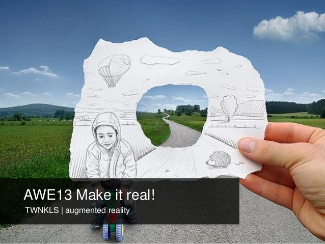 AWE13 Make it real!TWNKLS | augmented reality