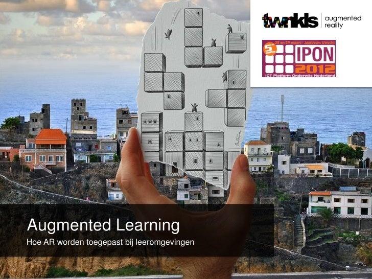Augmented LearningHoe AR worden toegepast bij leeromgevingen