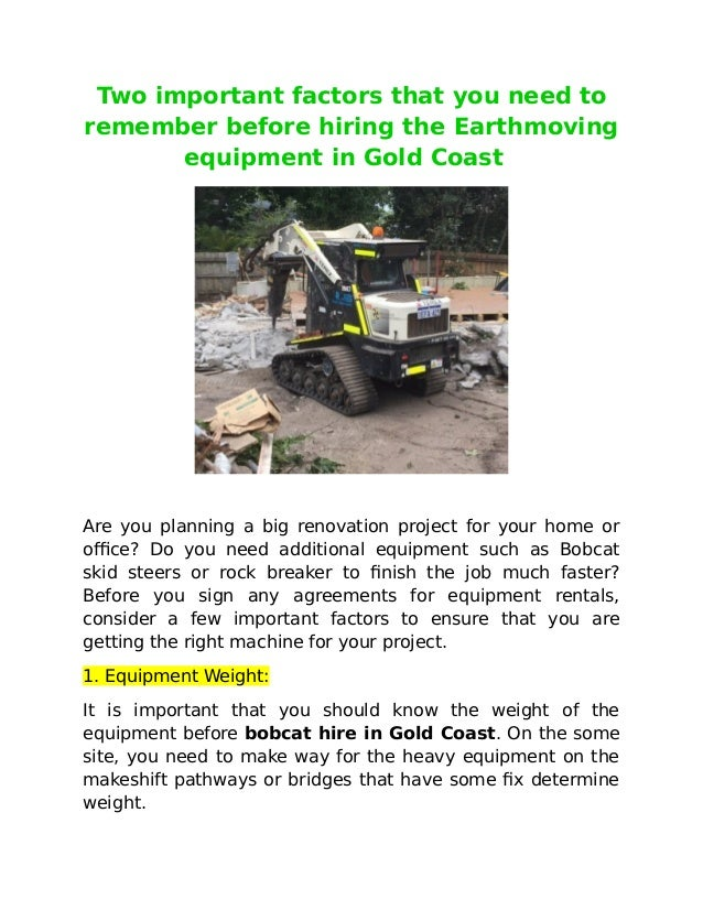 Two important factors that you need to remember before hiring the Earthmoving equipment in Gold Coast Are you planning a b...