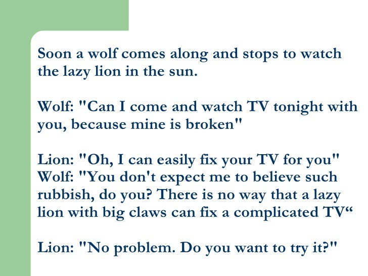 """Soon a wolf comes along and stops to watch the lazy lion in the sun. Wolf: """"Can I come and watch TV tonight with you,..."""