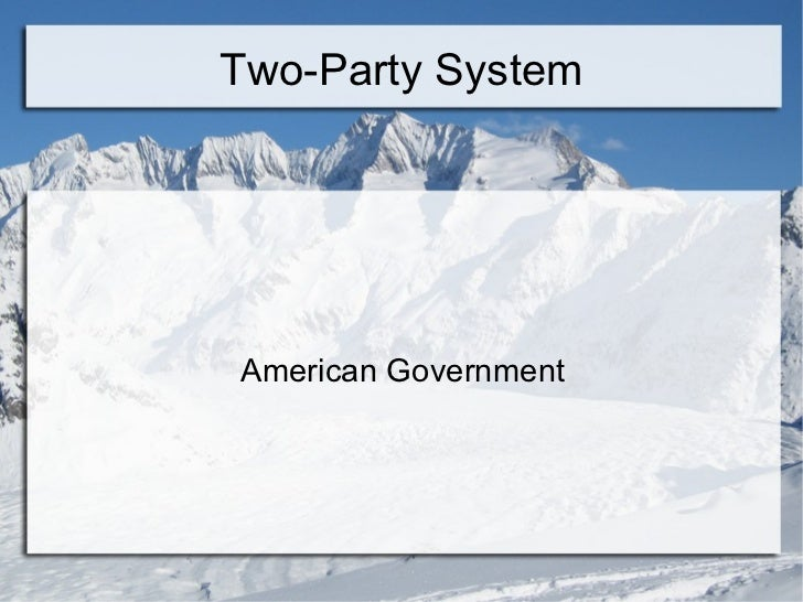 Two-Party System American Government