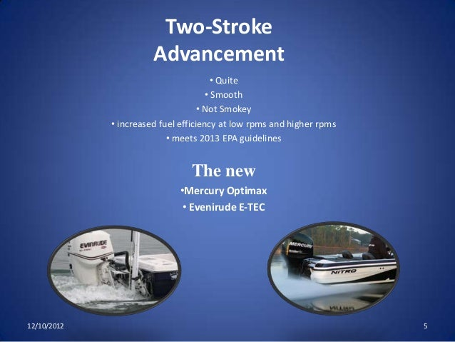 Two stroke vs four-stroke outboard motors