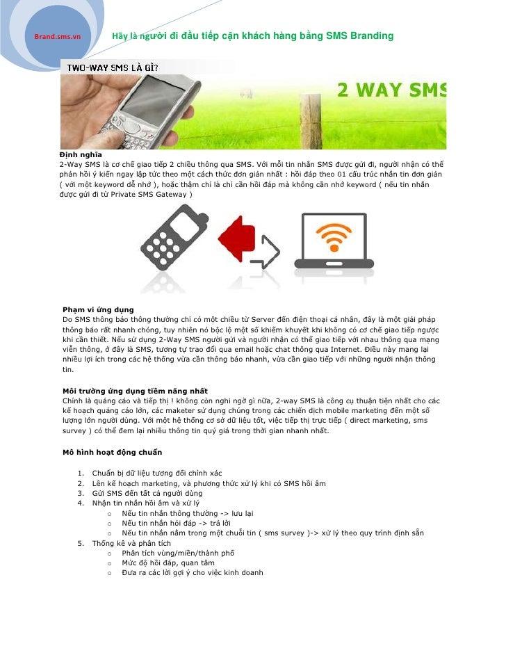 Brand.sms.vn         Hãy là người đi đầu tiếp cận khách hàng bằng SMS Branding      Định nghĩa      2-Way SMS là cơ chế gi...