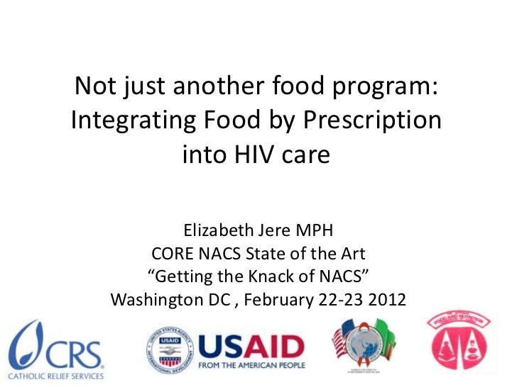 Not just another food program:Integrating Food by Prescription          into HIV care           Elizabeth Jere MPH       C...
