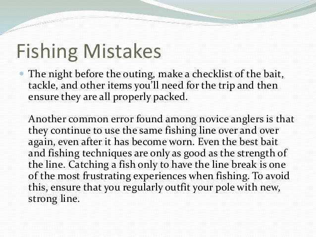 Two Common Beginner Fishing Mistakes