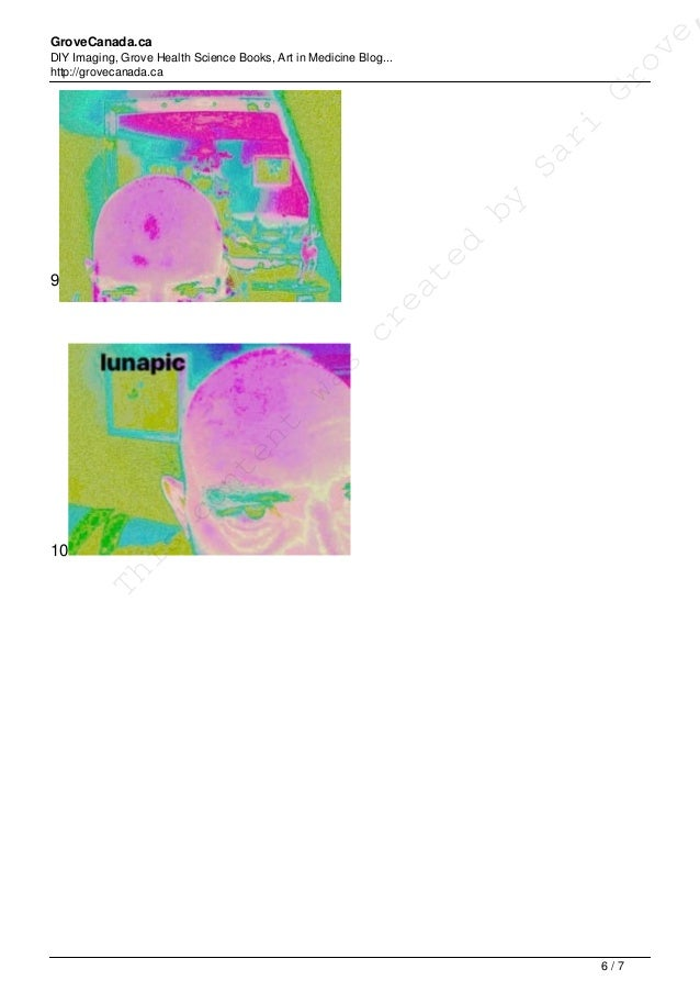GroveCanada.ca DIY Imaging, Grove Health Science Books, Art in Medicine Blog... http://grovecanada.ca 9 10 This content wa...